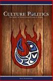 Culture Politics, Kirk Dombrowski, 0615950418