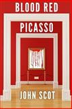 Blood Red Picasso, John Scot, 1499340419