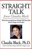 Straight Talk from Claudia Black, Claudia Black, 1592850413