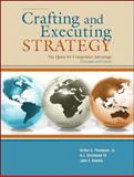 Crafting and Executing Strategy : The Quest for Competitive Advantage - Concepts and Cases, Thompson, Arthur A., Jr. and Gamble, John, 0073530425