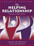The Helping Relationship : Process and Skills, Brammer, Lawrence M. and MacDonald, Ginger, 0205290426