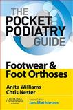 Footwear and Foot Orthoses, Williams, Anita Ellen and Nester, Chris, 0702030422