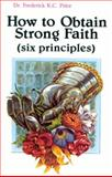 How to Obtain Strong Faith, Frederick K. Price, 0892740426