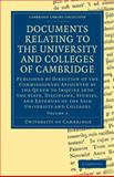 Documents Relating to the University and Colleges of Cambridge, University of Cambridge, 1108000428