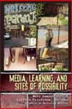 Media, Learning, and Sites of Possibility, Hill, Marc Lamont and Vasudevan, Lalitha, 1433100428