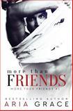More Than Friends, Aria Grace, 1481170422
