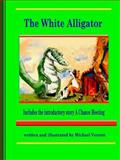 The White Alligator (paper Back), Michael Verrett, 0557280427
