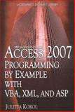 Access 2007 Programming by Example with VBA, XML, and ASP, Julitta Korol, 159822042X