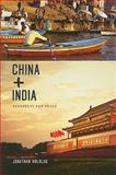 China and India : Prospects for Peace, Holslag, Jonathan, 0231150423