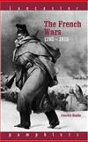 The French Wars, 1792-1815, Esdaile, Charles J., 0415150426