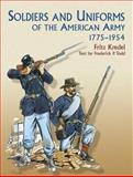 Soldiers and Uniforms of the American Army, 1775-1954, Frederick P. Todd, 0486440427