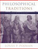 Philosophical Traditions : A Text with Readings, Pojman, Louis P., 0534570429