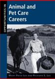 Opportunities in Animal and Pet Care Careers, Lee, Mary Price and Lee, Richard, 0658010425