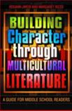 Building Character Through Multicultural Literature, Rosann Jweid and Margaret Rizzo, 0810850427