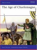 The Age of Charlemagne, David Nicolle, 085045042X