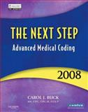 The Next Step - Advanced Medical Coding, Buck, Carol J., 1416040420