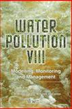 Water Pollution VIII : Modelling, Monitoring and Management, C. A. Brebbia, 184564042X