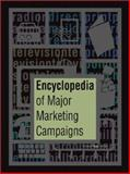 Encyclopedia of Major Marketing Campaigns 9780787630423