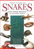 Field Guide to Snakes and Other Reptiles of Southern Africa, Bill Branch, 0883590425