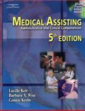 Medical Assisting : Administrative and Clinical Competencies (Book Only), Keir, Lucille and Wise, Barbara A., 111132042X