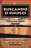 Buscando o Simples, Fernando Peixoto, 1494870428