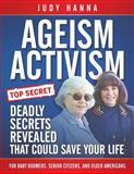 Ageism Activism, Judy Hanna, 1633080420