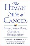 The Human Side of Cancer, Jimmie C. Holland and Sheldon Lewis, 006093042X