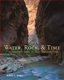 Water, Rock, and Time, Robert L. Eves, 0915630427