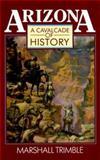 Arizona; a Cavalcade of History, Trimble, Marshall, 0918080428