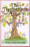 The Tlytiettlym Tree, Alena Netia Horowitz, 0923550429