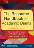 The Resource Handbook for Academic Deans, Behling, Laura L., 1118720423