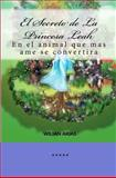 El Secreto de la Princesa Leah, Wilian Arias, 1477650423