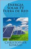 Energia Solar FV Fuera de Red, Christopher Kinkaid, 1500550426