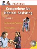 Pearson's Anatomy and Physiology for Medical Assisting, Bonnie Pearson Education Staff and Beaman, Nina, 013199042X