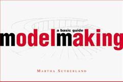 Modelmaking, Martha Sutherland, 0393730425