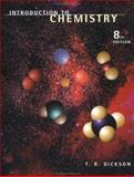 Introduction to Chemistry, Dickson, T. R., 0471180424