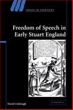 Freedom of Speech in Early Stuart England, Colclough, David, 052112042X
