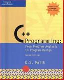 C++ Programming : From Problem Analysis to Program Design, Malik, D. S., 061916042X
