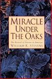 Miracle under the Oaks, William K. Stevens, 0671780425