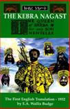 The Queen of Sheba and Her Only Son Menyelek, E. A. Wallis Budge, 0948390425