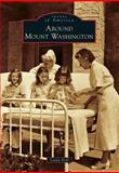 Around Mount Washington, Linda Noll, 1467120421