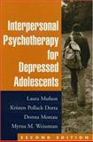 Interpersonal Psychotherapy for Depressed Adolescents, Second Edition 9781593850425