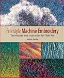Freestyle Machine Embroidery, Carol Shinn, 1596680423