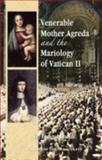 Venerable Mother Agreda and the Mariology of Vatican II, Llamas, Enrique, 1601140428