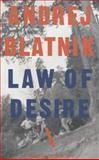 Law of Desire, Blatnik, Andrej, 1628970421