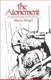 The Atonement, Martin Hengel, 0334000424