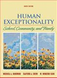 Human Exceptionality : School, Community, and Family, Drew, Clifford J. and Egan, M. Winston, 0618920420
