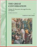 The Great Conversation : A Historical Introduction to Philosophy, Melchert, Norman, 076742042X