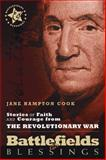 Stories of Faith and Courage from the Revolutionary War, Jane Hampton Cook, 0899570429