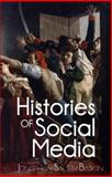 Histories of Social Media, Salem Baskin, Jonathan, 0982700423